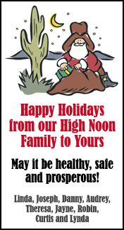 Cowboy Santa and everyone at High Noon wishes you happy holidays