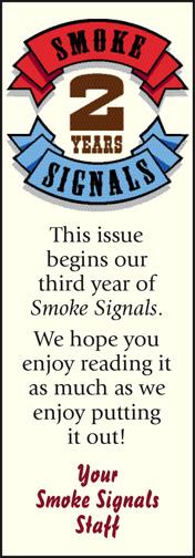 Smoke Signals 2nd Anniversary